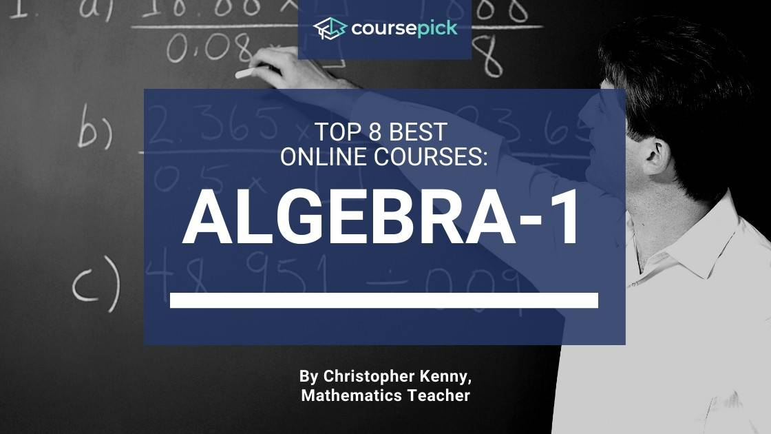 Top 8 Best Algebra 1 Courses (Online)