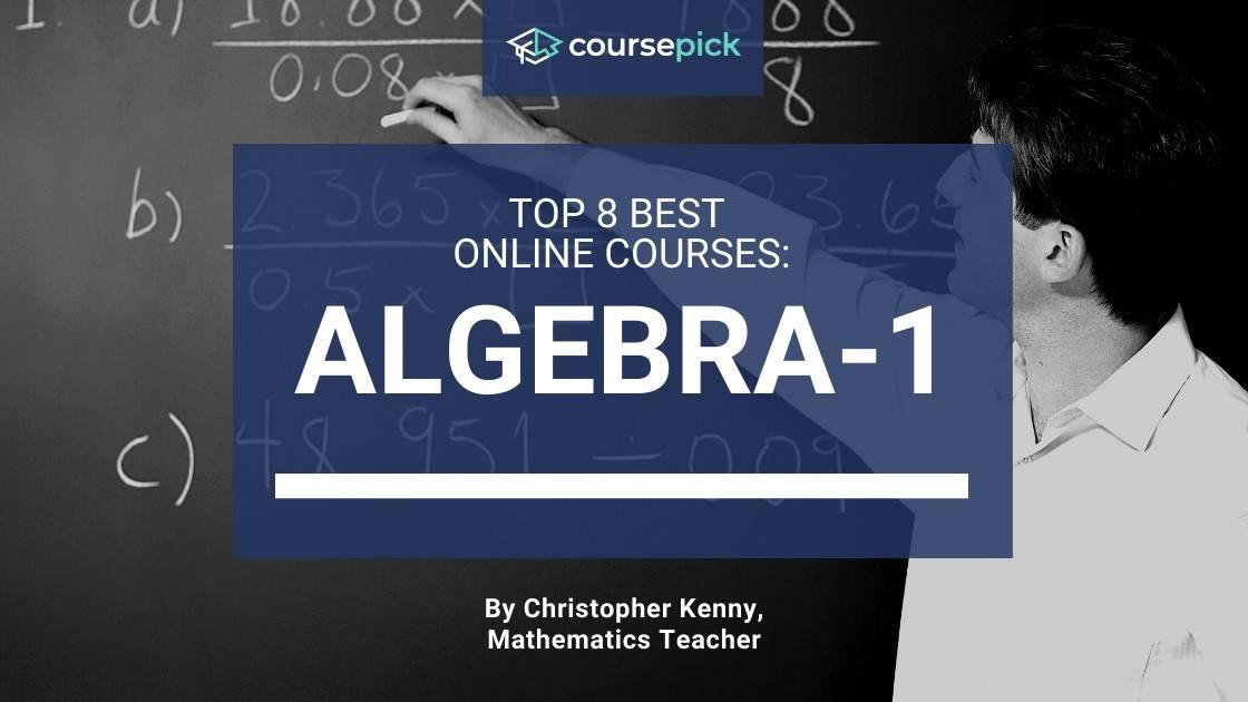 top 8 best algebra 1 courses featured image